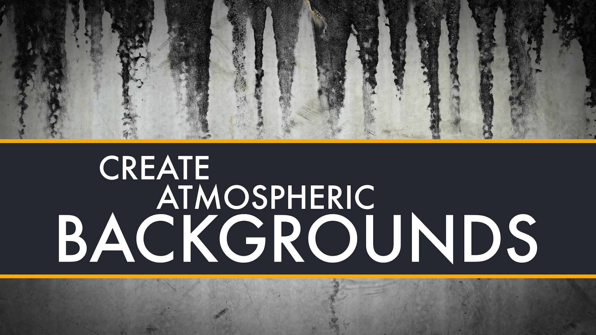 Create atmospheric backgrounds